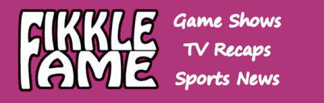 Fikkle Fame - Game shows, TV recaps, Sports news