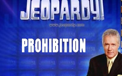 Prohibition on Jeopardy!