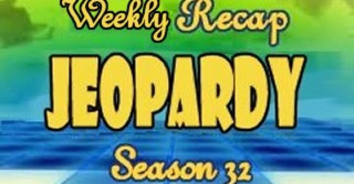 Jeopardy Season 32 Weekly Recap