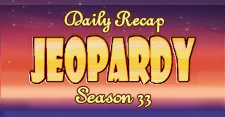 Jeopardy Daily Recap S33